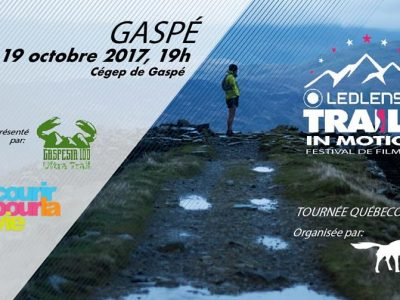 Trails In Motion 2017-Ultra Trail Gaspesia 100