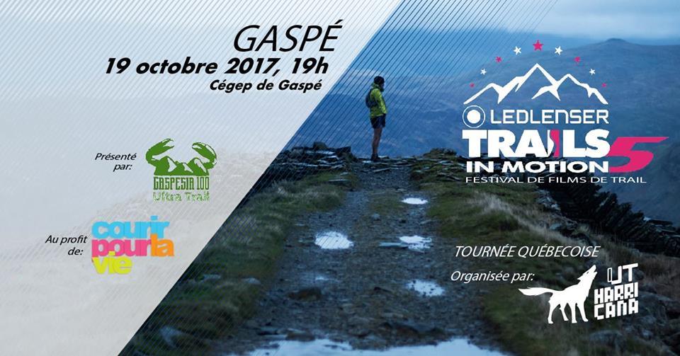 Trails In Motion 2017-Ultra Trail Gaspesia 100