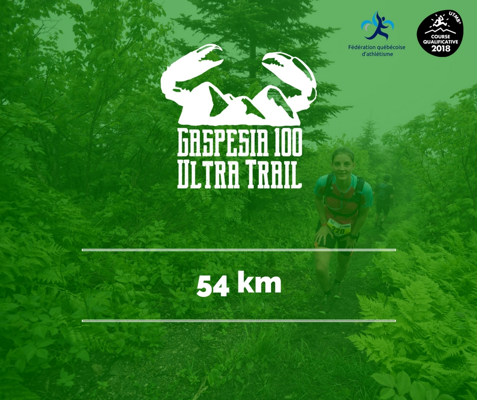 Ultra Trail Gaspesia 100 - 54 km